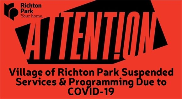 Village of Richton Park Suspended Services & Programming Due to COVID-19