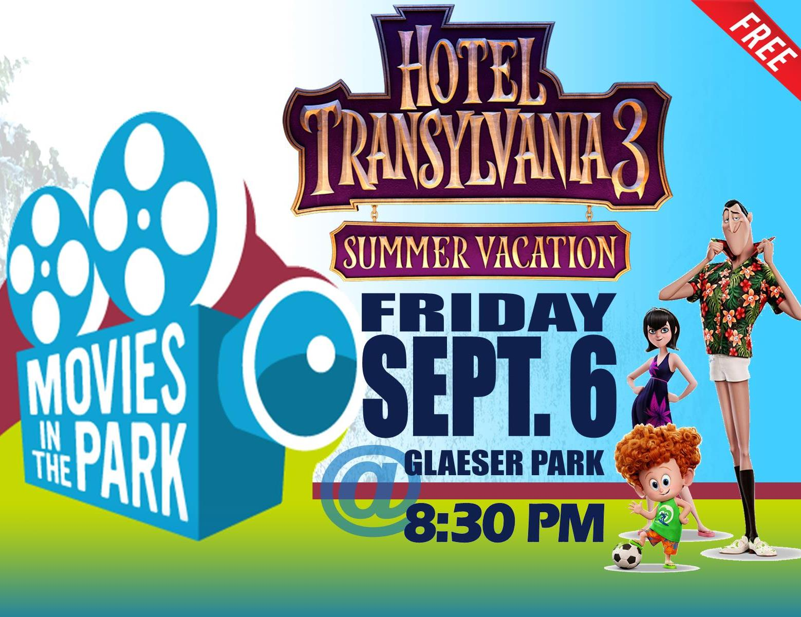 Movies in the Park - Hotel Transylvania 3 - Sept 2019 sq