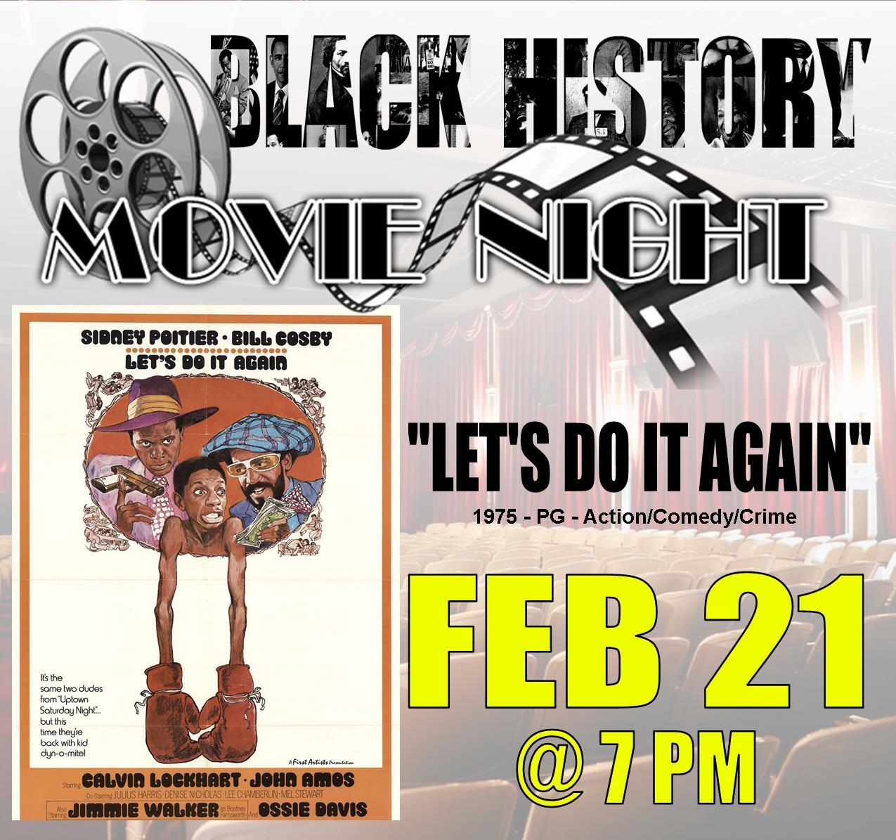 Black History 2020 - Movie Night - LetsDoItAgain